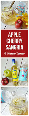 harris teeter apple cherry sangria a taste of fall in a glass