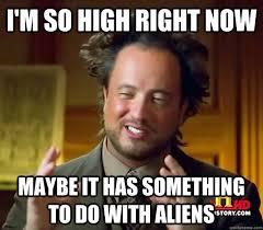 Aliens Memes - ancient aliens memes quickmeme