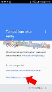 buat akun google bru contoh buat akun google atau cara bikin akun gmail di hp android