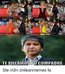 Chilean Memes - 25 best memes about el compadre el compadre memes