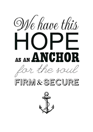 Love Anchors The Soul Print - life is good love is an anchor