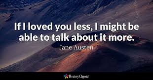loyalit t spr che austen quotes brainyquote