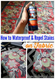 how to waterproof fabric u0026 repel stains on fabric