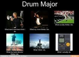 Drum Major Meme - quotes about band directors 28 quotes