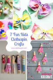 7 fun kids clothespin crafts diy thought