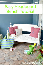 How To Make Your Own Headboard And Footboard How To Make An Easy Headboard Bench