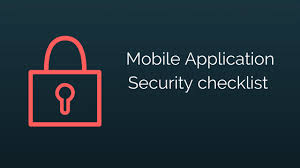 mobile application security checklist for data security and