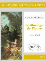 le mariage de figaro beaumarchais beaumarchais le mariage de figaro parascolaire lycée aux
