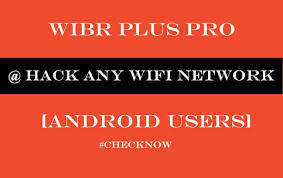 wibr wifi bruteforce apk wibr plus wifi bruteforce hack pro apk devsdroid