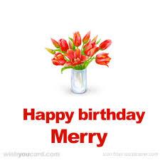 Merry Birthday Card Happy Birthday Merry Free E Cards