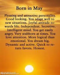 born in may it takes time for me to adapt to new situations and i