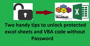 two handy tips to unlock protected excel sheets and vba code