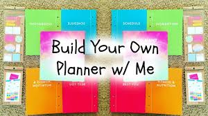 your own planner plan with me build your own planner w me lifestyle