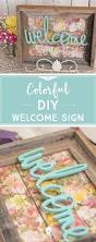 How To Make Home Decor Signs Best 25 Welcome Signs Ideas On Pinterest Front Porch Signs