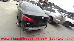 lexus is 250 for sale kansas city parting out 2008 lexus is 250 stock 6120yl tls auto recycling