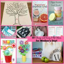 cheap mothers day gifts 10 inexpensive adorable diy ideas for s day everydayfamily