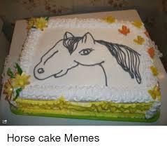Meme Cake - horse cake memes horses meme on me me