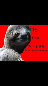 Sloth Meme Pictures - love valentines day card messages together with valentines day