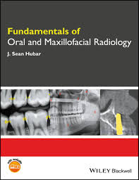 fundamentals of oral and maxillofacial radiology ebook by j sean