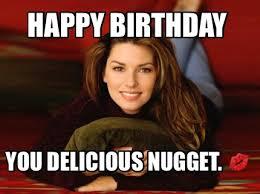 Adult Meme Generator - meme maker happy birthday you delicious nugget