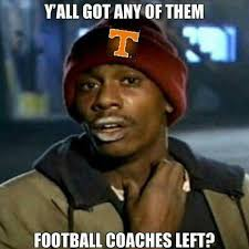 Tennessee Football Memes - tennessee football coaching search album on imgur