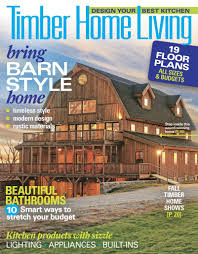 Timber Home Floor Plans by Timber Home Living Amazon Com Magazines