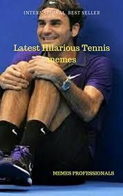 Tennis Memes - latest hilarious tennis memes fabulous memes of tennis memes