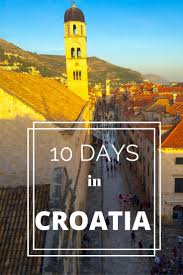 croatia an ideal 10 day itinerary world on a whim