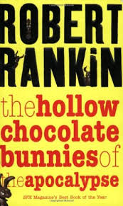 s chocolate bunnies the hollow chocolate bunnies of the apocalypse by robert rankin