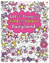 lots of things to find and colour in fairyland u201d at usborne books