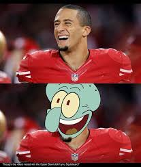 Kaepernick Squidward Meme - colin kaepernick 49er s humor haha he looks like squidward