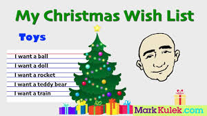 the christmas wish list my christmas wish list i want toys speaking