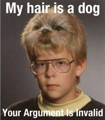 Dog With Glasses Meme - my hair is a dog your argument is invalid meme xyz