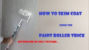 how to skim coat using paint roller trick getting rid of