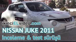nissan juke ikinci el nissan juke 2011 model inceleme ve test sürüşü youtube