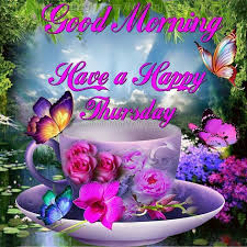 morning a happy thursday days of the week thursday happy