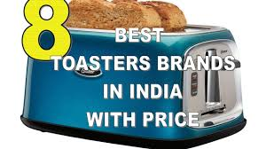 Toasters Best Top 8 Best Toasters Brands In India With Price 2017 Youtube