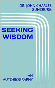 Seeking Kindle Seeking Wisdom An Autobiography Ebook Dr