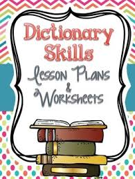 dictionary skills lesson plans and activities dictionary
