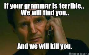Grammar Meme Generator - we have a very specific set of skills grammar pinterest