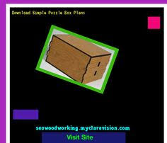 Free Wood Puzzle Box Plans by Woodworking Puzzle Box Plans 080631 Woodworking Plans And