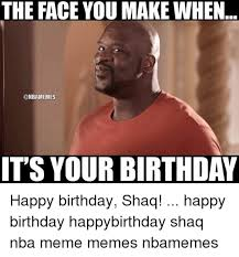 Make A Birthday Meme - the face you make when onbamemes it s your birthday happy birthday