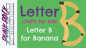 letter b for bananas best letter activities for kids abc
