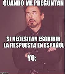 Meme Generator En Espaã Ol - face you make robert downey jr mis memes en español pinterest