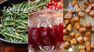 3 and easy thanksgiving sides fresh made simple