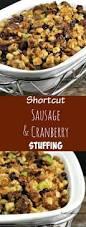 homemade stuffing for thanksgiving 17 best ideas about thanksgiving stuffing on pinterest stuffing