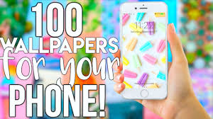100 wallpapers for your phone youtube