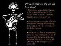 día de los muertos what is día de los muertos dia de los muertos