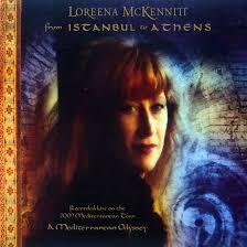 from istanbul to athens live música de loreena mckennitt