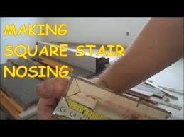 how to a square stair nosing out of prefinished hardwood